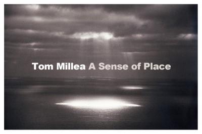 Photography Exhibit — Tom Millea — A Sense of Place